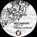 Rick Sanders - Turn It Up (Original Mix)