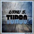 Utku S. - Turbo (Original Mix)