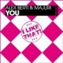 Alex Berti & Majuri - You (Herian & Alleston Remix)