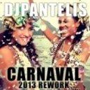 DJ PANTELIS - Carnaval