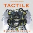Tactile - Changing Slowly