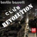 Bertie Bassett - Club Revolution (Funkatron Mix)