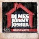 DJ Mes, Jeremy Joshua - Hot Pocket (Original)