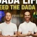Dada Life - Feed The Dada (SPRTN Remix)