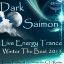 Dark Saimon - Live Energy Trance [Winter The Best 2013] (Part. 2)