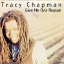 Tracy Chapman  - Give Me One Reason (The Tailors Djs Remix)