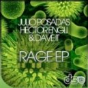 Julio Posadas, Hector Engli, Dave It - Rage (Original Mix)