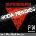 Superdrums - Soda (Max Bett Remix)