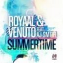 Royaal, Venuto feat. Aj Smith - Summertime (DubVision Remix)