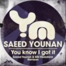 Saeed Younan - You Know I Got It (Saeed Still Got It Mix)