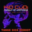 Kid Kudi Vs Steve Aoki - Pursuit Of Happiness  (Tanke Sick Reboot)