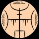 AndreyTus - Shamans Drum vol 31