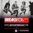 Mutantbreakz  - Promo Mix February 2013
