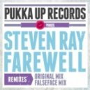 Steven Ray - Farewell (Falseface Remix)