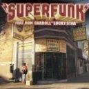 Superfunk Feat. Ron Carroll  - Lucky Star (DJamSinclar Remix)