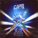 Capri - Heart Body & Soul (La Royale & Yesco Remix)