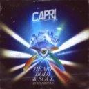 Capri - Heart Body & Soul (Rodion Remix)