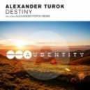 Alexander Turok - Destiny (Original Mix)