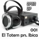 El Totem prs. Ibica - Open Up 001