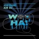 JoeySuki - Air DJ (Original Mix)