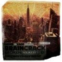 BRAINCRACK - Fiend