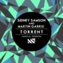 Sidney Samson & Martin Garrix - Torrent (Original Mix)