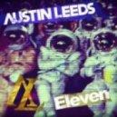 Austin Leeds - Eleven (Original Mix)