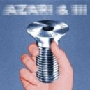 Azari & III - Indigo (Voyeur Remix)