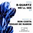 Jose Lucker, Nuria Ghia, B-Quartz - We'll See (Edgar De Ramon Remix)
