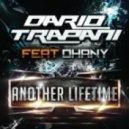 Dario Trapani feat. Dhany - Another Lifetime (Original Mix)