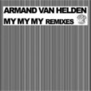 Armand Van Helden - MY MY MY (Abel The Kid Booty)