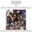 Zedd Vs Carl Louis & Martin Danielle - Falling Like Autonomy (Timtek & Will Buck Bootleg)