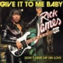 Rick James - Give it to me Baby (Siempl Remix)