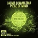 Lauma & Namatria - Piece Of Mind (Original Mix)