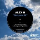 Alex H - Electryone (Original Mix)