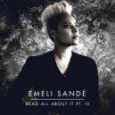 Emeli Sande - Read All About It (eXu Remix)
