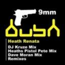 Heath Renata - 9mm (DJ Kruze Mix)