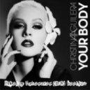 Christina Aguilera - Your body (Nikolay Suhovarov [BLR] Extended Bootleg)