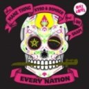 The Mane Thing, Kyro & Bomber feat. Oh Snap! - Every Nation (J-Trick Remix)