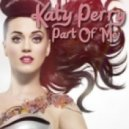 Katy Perry - Part Of Me (Yeray Rocha & Omy Cid Remix)