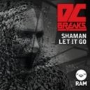 DC BREAKS - Shaman