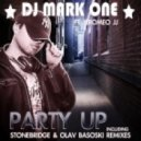 DJ Mark One feat. Jeromeo JJ -  Party Up (Olav Basoski Remix)