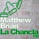 Matthew Brian - I Need You (Main)