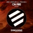 Eric Destler, Franka - On Fire (Damir Pushkar Rework)