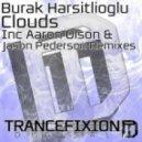 Burak Harsitlioglu - Clouds (Aaron Olson Remix)