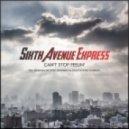 Sixth Avenue Express - Can't Stop Feelin (Pete Herbert Remix)