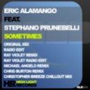 Eric Alamango, Stephano Prunebelli - Sometimes (Michael Angelo Remix)
