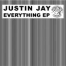 Justin Jay - Everything (Frogs in Socks Remix)