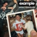 Example - Perfect Replacement (Extended Mix)