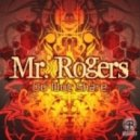 Mr. Rogers - Our Time (Original Mix)